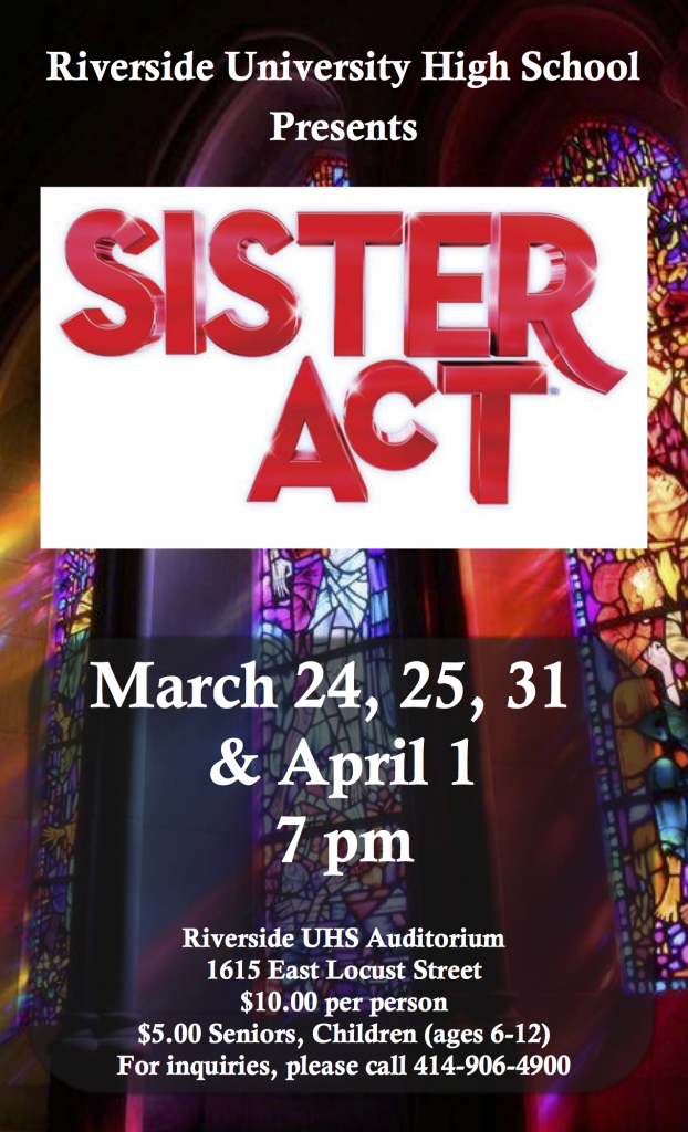 RUHS Presents Sister Act